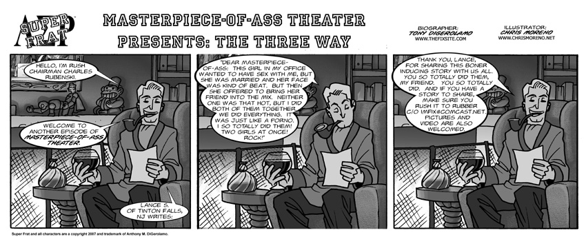Master Piece-of-Ass Theater Presents: The Three Way
