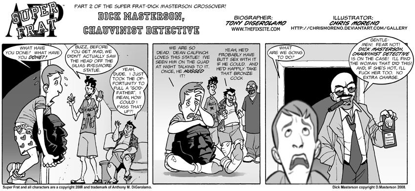 Dick Masterson, Chauvinist Detective