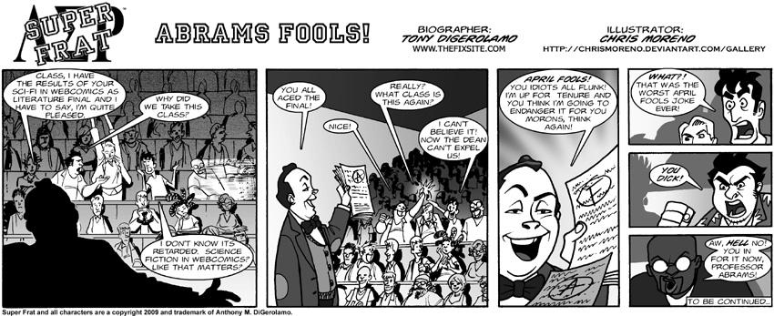 Abrams Fools!