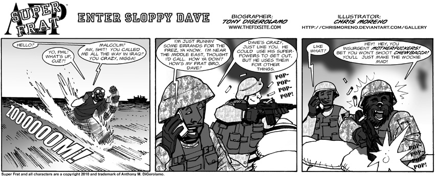 Enter Sloppy Dave
