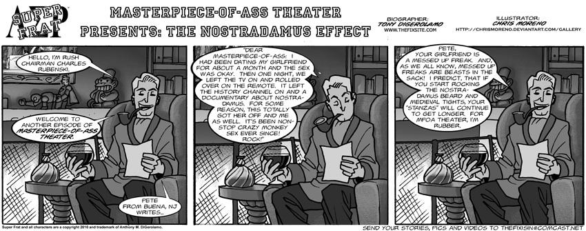 Masterpiece-of-ass Theater Presents: The Nostradamus Effect
