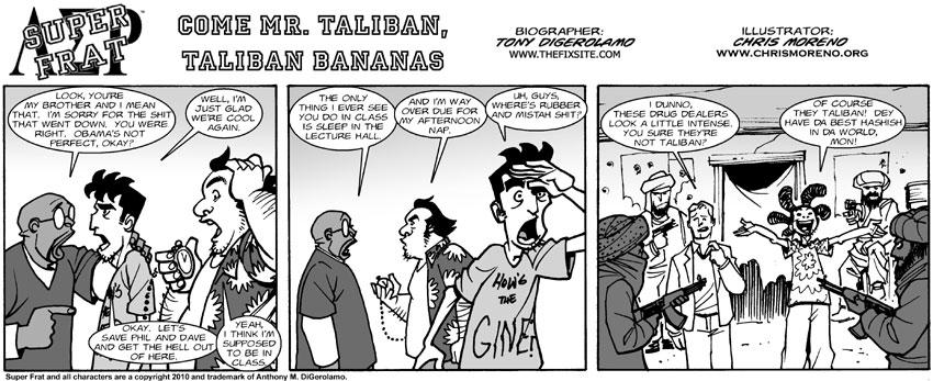 Come Mr. Taliban, Taliban Bananas