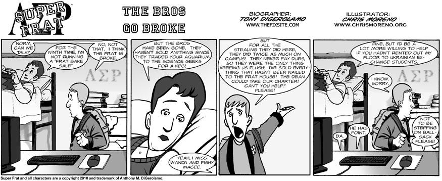 The Bros Go Broke