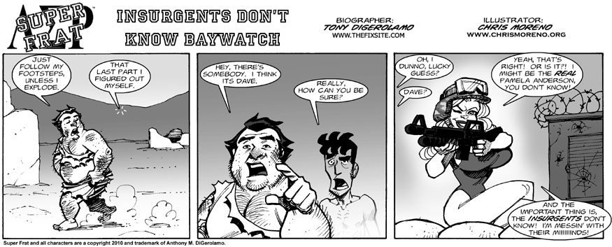 Insurgents Don't Know Baywatch