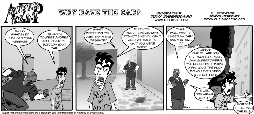 Why Have the Car?