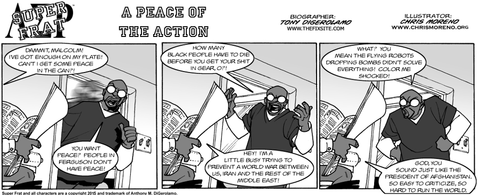 A Peace of the Action