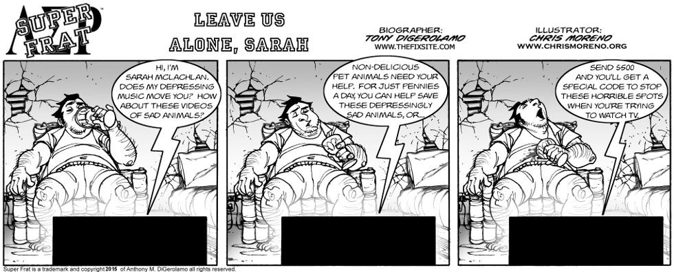 Leave Us Alone, Sarah