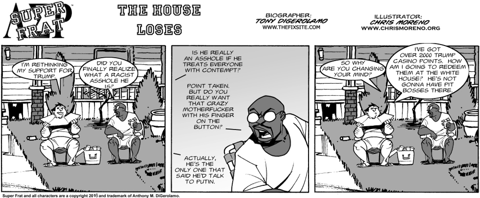 The House Loses