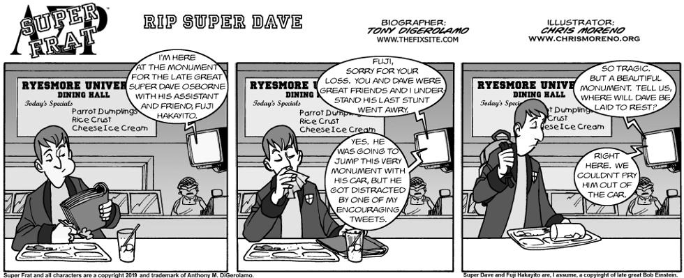 RIP Super Dave