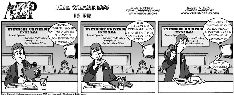 Her Weakness is PR