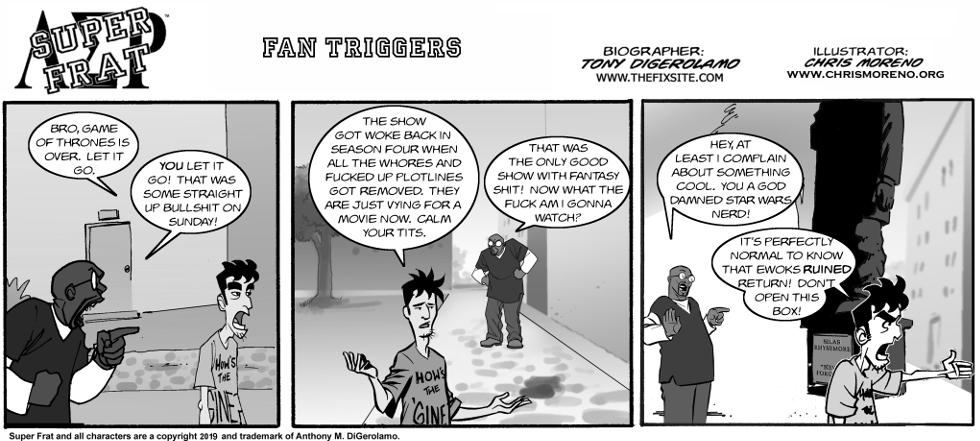 Fan Triggers