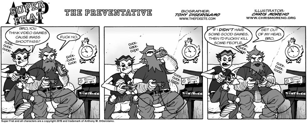 The Preventative