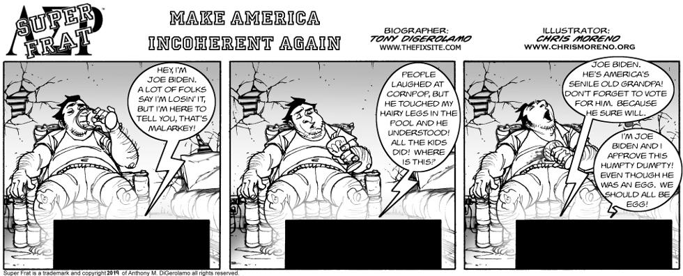 Make America Incoherent Again