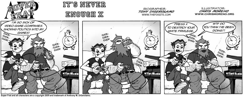 It's Never Enough X